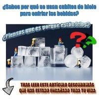 ¿Por qué usamos hielo para enfriar las bebidas?